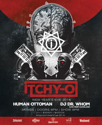 Itchy-O: NYE, 2014